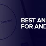 Android için hangi antivirüs programını kullanmalıyım?