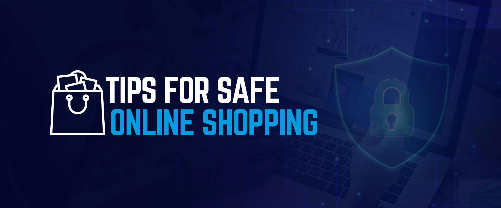 Nasıl güvenli alışveriş yapabilirim?
